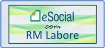 eSocial com RM Labore 20% desconto